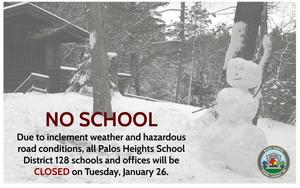 District 128 Schools & Offices will be CLOSED on January 26