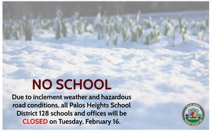 All District 128 Schools & Offices Closed February 16
